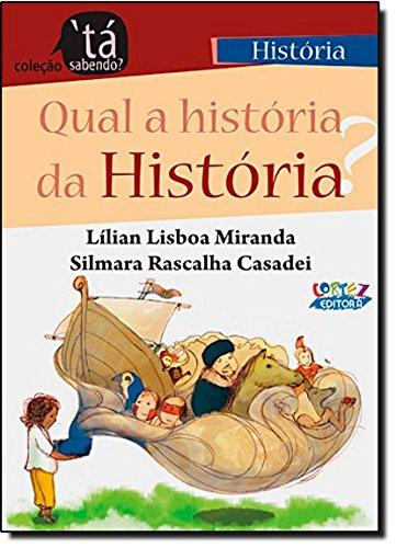 Qual a história da História?, livro de Lílian Lisboa Miranda