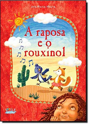 Raposa e o rouxinol, A, livro de Ana Maria Moura