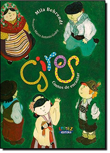 Giros: contos de encantar, livro de Marco Antonio Godoy