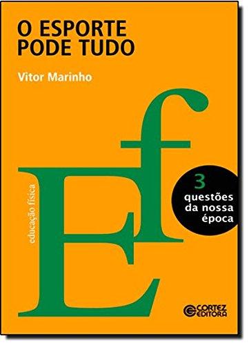 Esporte pode tudo, O, livro de Vitor Marinho