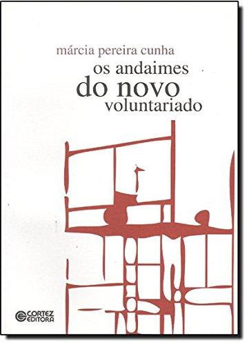 Andaimes do novo voluntariado, Os, livro de Márcia Pereira Cunha