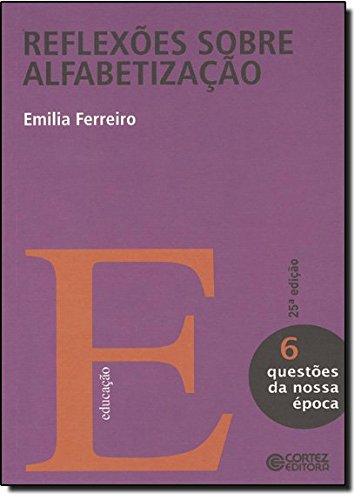 Reflexões sobre alfabetização, livro de FERREIRO, EMILIA