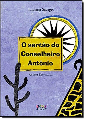 Sertão do Conselheiro Antônio, O, livro de Andrea Ebert