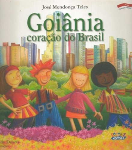 Goiânia - coração do Brasil, livro de José Mendonça Teles