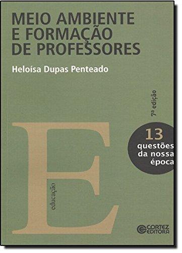 Meio ambiente e formação de professores, livro de Heloísa Dupas Penteado