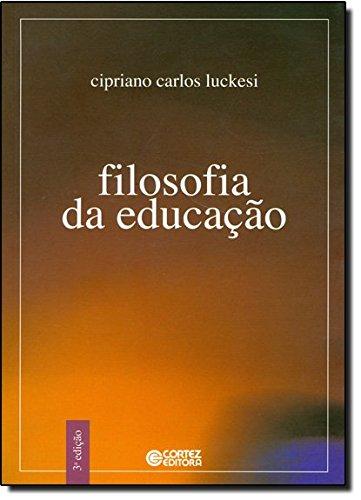 Filosofia da educação, livro de LUCKESI, CIPRIANO CARLOS