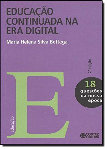 Educação continuada na era digital, livro de Maria Helena Bettega