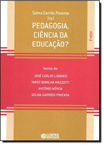 Pedagogia, ciência da educação?, livro de Selma Garrido Pimenta