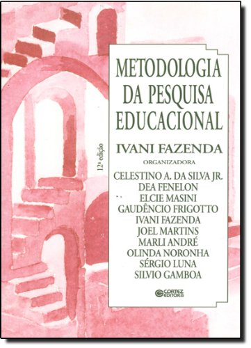 Metodologia da pesquisa educacional, livro de FAZENDA, IVANI
