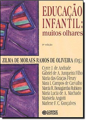 Educação infantil - muitos olhares, livro de OLIVEIRA, ZILMA DE MORAES RAMOS DE