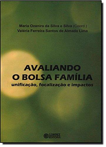 AVALIANDO O BOLSA FAMILIA, livro de LIMA, FERREIRA SANTOS DE ALMADA, VALERIA