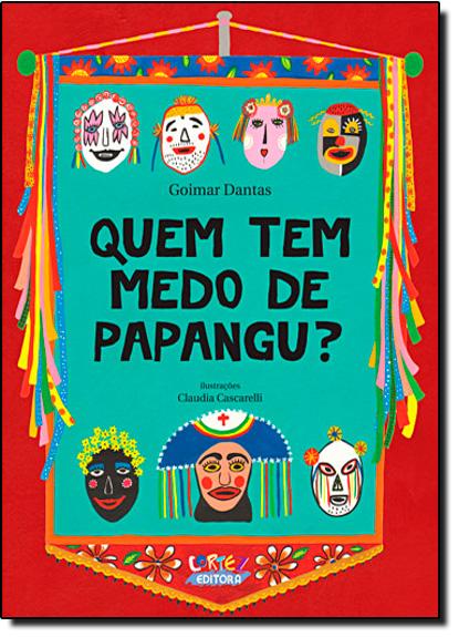 Quem tem medo de papangu?, livro de Goimar Dantas