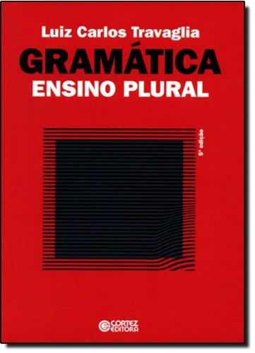 Gramática ensino plural, livro de Luiz Carlos Travaglia