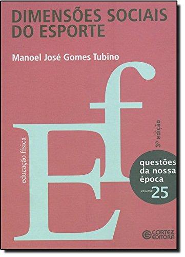 Dimensões sociais do esporte, livro de Manoel José Gomes Tubino