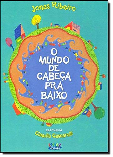 Mundo de cabeça pra baixo, O, livro de Cláudia Cascarelli