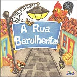 A rua barulhenta, livro de Márcia Széliga
