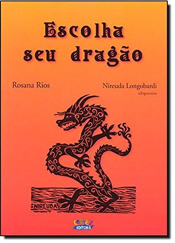 Escolha seu dragão, livro de Nireurda Longobardi