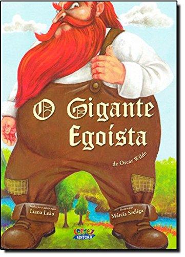 Gigante egoísta, O, livro de Liana Leão