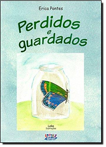 Perdidos e guardados, livro de Erica Pontes