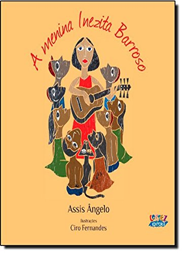 Menina Inezita Barroso, A, livro de ANGELO, ASSIS