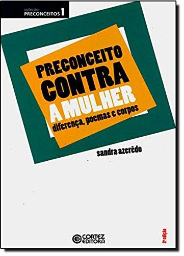 """Preconceito contra a """"Mulher"""" - diferença, poemas e corpos, livro de AZEREDO, SANDRA"""
