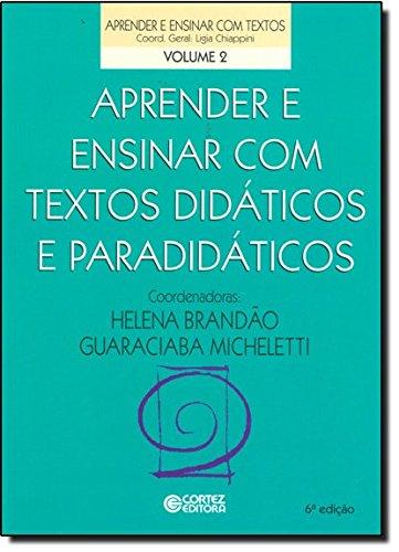 Aprender e ensinar com textos didáticos e paradidáticos, livro de Guaraciaba Micheletti