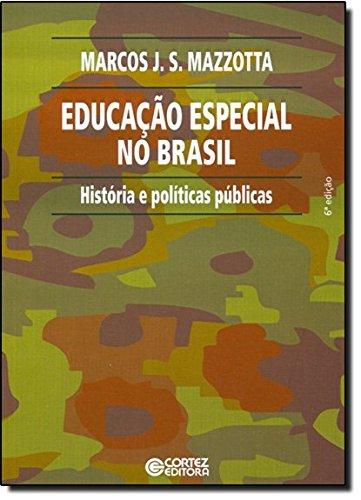 Educação especial no Brasil - história e políticas públicas, livro de MAZZOTTA, MARCOS JOSE SILVEIRA