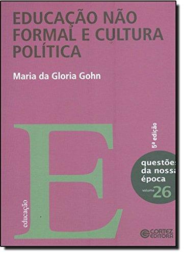 Educação não formal e cultura política, livro de Maria da Glória Gohn