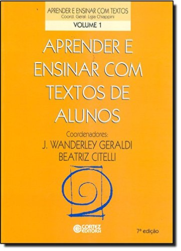 Aprender e ensinar com textos de alunos, livro de Beatriz Citelli
