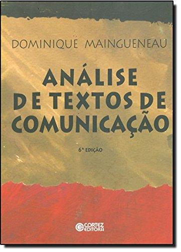 Analise De Textos De Comunicacao, livro de Dominique Maingueneau