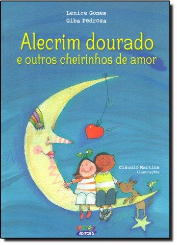 Alecrim dourado e outros cheirinhos de amor, livro de Lenice Gomes e Giba Pedroza