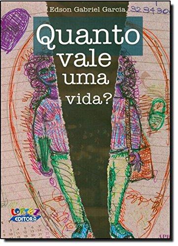 Quanto vale uma vida?, livro de Edson Gabriel Garcia