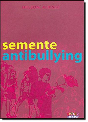 Semente Antibullying, livro de Marlette Menezes