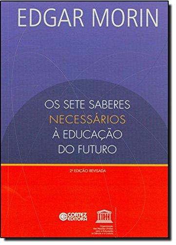 Sete saberes necessários à educação do futuro, Os, livro de Edgar Morin
