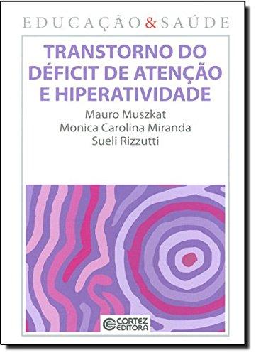 Transtorno do déficit de atenção e hiperatividade, livro de Mauro Muszkat