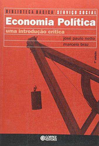 Economia política - Uma introdução crítica, livro de José Paulo Netto, Marcelo Braz