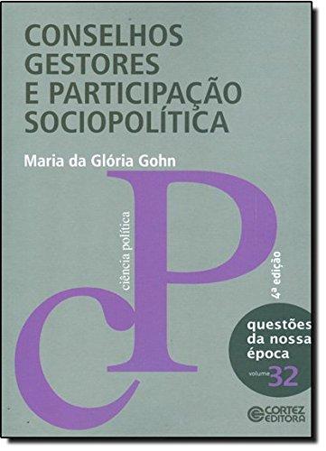 Conselhos gestores e participação sociopolítica, livro de Maria da Glória Gohn