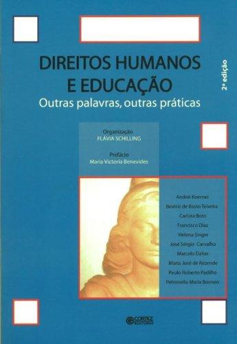 Direitos humanos e educação - outras palavras, outras práticas, livro de Flávia Schilling