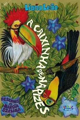 A caixinha de narizes [capa dura], livro de Liana Leão, Márcia Széliga [ilustrações]