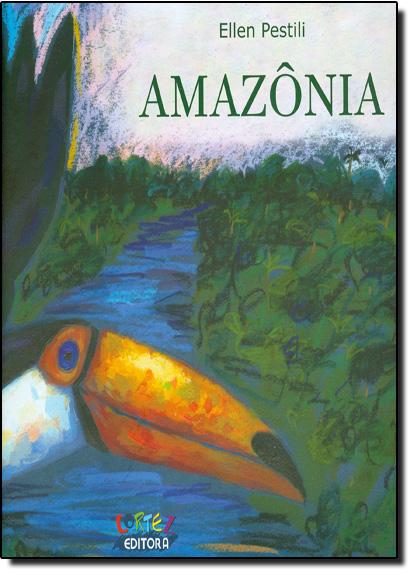 Amazônia (capa dura), livro de Ellen Pestili