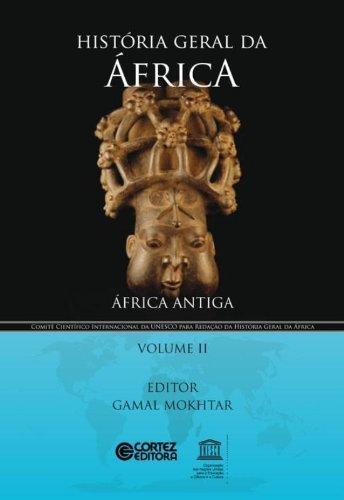 História geral da África - Vol. II - África antiga, livro de Gamal Mokhtar
