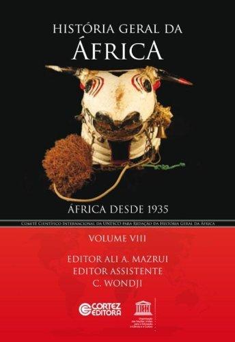 História geral da África - Vol. VIII - África desde 1935, livro de ALI A. MAZRUI e CHRISTOPHE WONDJI