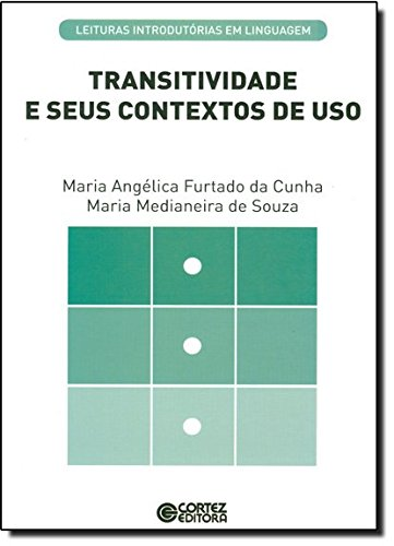 Transitividade e seus contextos de uso, livro de Maria Angélica Furtado da Cunha e Maria Medianeira de Souza