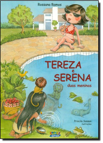 Tereza e Serena - duas meninas, livro de Rossana Ramos