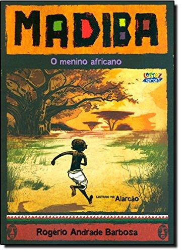 Madiba, o menino africano, livro de Rogério Andrade Barbosa