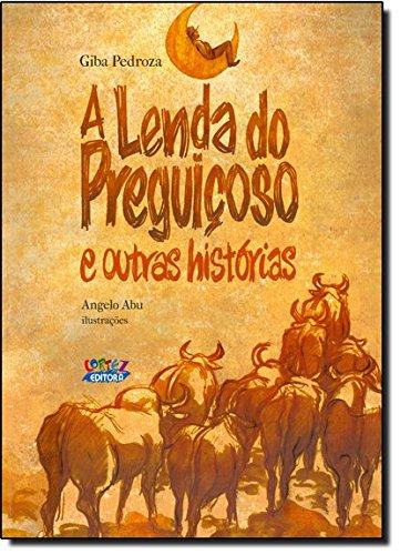 Lenda do preguiçoso e outras histórias, A, livro de Giba Pedroza