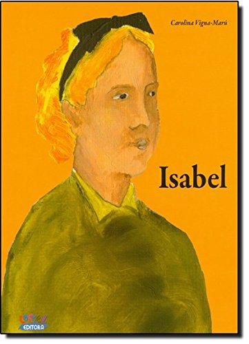 Isabel, livro de Carolina Vigna-Marú