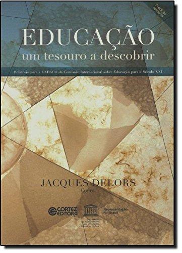 Educação: um tesouro a descobrir, livro de Jacques Delors