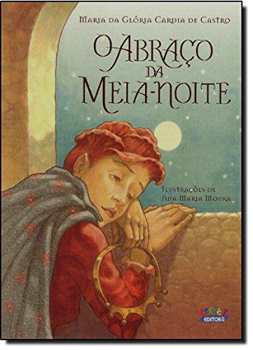 Abraço da meia-noite, O, livro de Ana Maria Moura