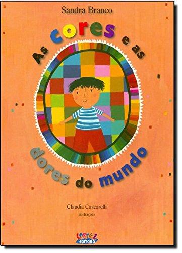Cores e as dores do mundo, As, livro de Cláudia Cascarelli